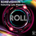 KOREVISHION feat LALO ARGUELLES - Roll (Front Cover)