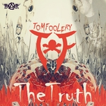 TOMFOOLERY - The Truth (Front Cover)