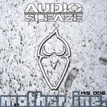 MOTHER INC/AUDIO SLEAZE - Wake Up (Front Cover)