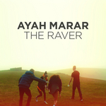AYAH MARAR - The Raver (Front Cover)