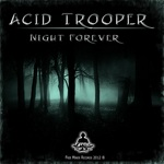 ACID TROOPER - Night Forever (Front Cover)