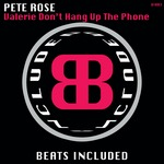 ROSE, Pete - Valerie Don't Hang Up The Phone (Front Cover)