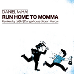 Run Home To Mama