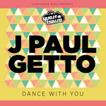 J PAUL GETTO - Dance With Me (Front Cover)
