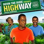 Devin The Dude Presents Highway Soundtrack