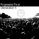 PROGRESSIVE THRUST - Generation X (Front Cover)