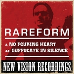 RAREFORM - No Fcuking Heart (Front Cover)