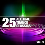 VARIOUS - 25 All Time Trance Classics Vol 3 (Front Cover)