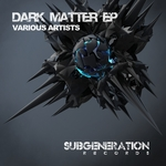 VARIOUS - Dark Matter EP (Front Cover)