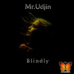 Blindly