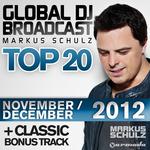 SCHULZ, Markus/VARIOUS - Global DJ Broadcast Top 20 (November/December 2012) (Front Cover)