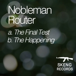 NOBLEMAN/ROUTER - The Final Test (Front Cover)