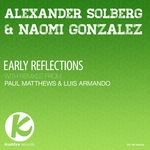 SOLBERG, Alexander/NAOMI GONZALEZ - Early Reflections (remixes) (Front Cover)