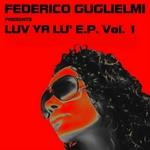 GUGLIELMI, Federico - Luv Ya Lu' EP (Front Cover)