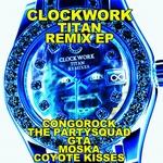 Clockwork Remixes EP