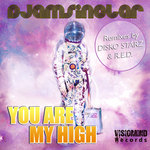 DJAMSINCLAR - You Are My High EP (Front Cover)