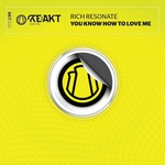 RICH RESONATE - You Know How To Love Me (Front Cover)