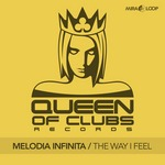 MELODIA INFINITA - The Way I Feel (Front Cover)