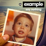 EXAMPLE - Say Nothing (remixes) (Front Cover)
