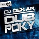 DJ OSKAR - Dub Poky (Front Cover)