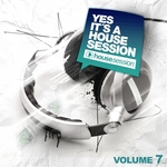 VARIOUS - Yes It's A Housesession Vol 7 (Front Cover)