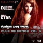 Italian Way Music Club Selection Vol 5