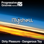 MYSHELL - Dirty Pleasure (Front Cover)