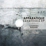 APPARATIQUE - Loneliness EP (Front Cover)