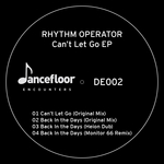 RHYTHM OPERATOR - Can't Let Go EP (Front Cover)