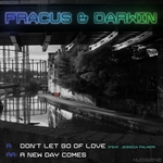 FRACUS & DARWIN - Don't Let Go Of Love (Front Cover)