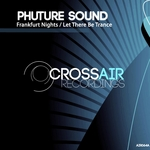 PHUTURE SOUND - Frankfurt Nights (Front Cover)
