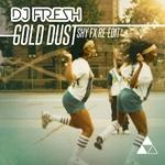 DJ FRESH - Gold Dust (remixes) (Front Cover)