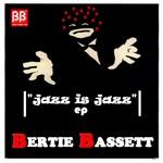 Jazz Is Jazz EP