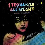 Stephanie All Night