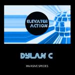 DYLAN C - Invasive Species (Front Cover)