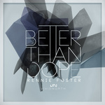 Better Than Dope EP