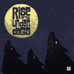 Rise Of The Under Dogs Compilation LP
