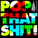 Pop That Shit