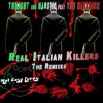 Real Italian Killers: The Remixes