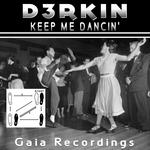 Keep Me Dancin'