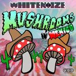 Mushrooms In Mexico