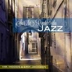 Sur La Route Du Jazz