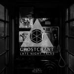 GHOSTCHANT - Late Night Talks (Front Cover)