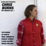 Ultra Nate Presents Chris Burns: The Remixes Vol 1