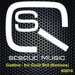 The Good Shit (remixes)