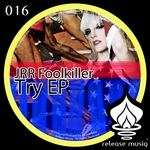 JRR FOOLKILLER - Try EP (Front Cover)