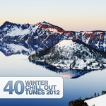 40 Winter Chill Out Tunes 2012