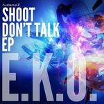 Shoot Dont Talk