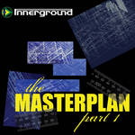 The Masterplan: Part 1