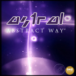 ASTRAL - Abstract Way EP (Front Cover)